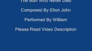 The Man Who Never Died - Elton John
