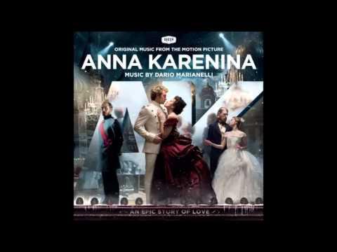 Anna Karenina Soundtrack - Anna Karenina Suite - Dario Marianelli