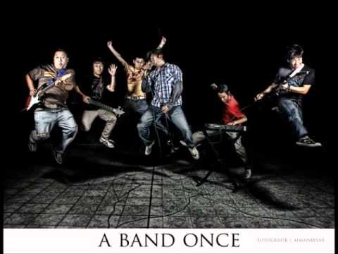 A Band Once - Pengorbanan