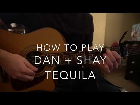 "Cover Lagu How to play ""Tequila"" by Dan + Shay STAFABAND"