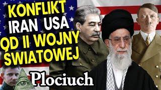 Historia Konfliktu Iran vs USA od II Wojny Światowej do DZIŚ - Plociuch Historia Pieniądze Ropa Film