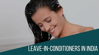 Top 10  Best Leave in conditioners in INDIA/Best leave in conditioners
