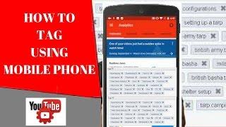 How to Tag USING  MOBILE PHONES : Creator Studio  / TAG FROM SMARTPHONES/ TAG USING CREATOR STUDIO