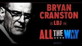 "Recommendation: Bryan Cranston in ""All the Way"""