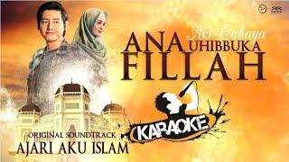 Ana Uhibbuka Fillah : Nagita Slavina ft. Cut Meyriska (OST. Ajari Aku Islam - Aci Cahaya) | Karaoke
