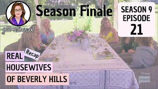 Bravo TV's Real Housewives of Beverly Hills RECAP SEASON FINALE! Season 9 Episode 21 (2019)
