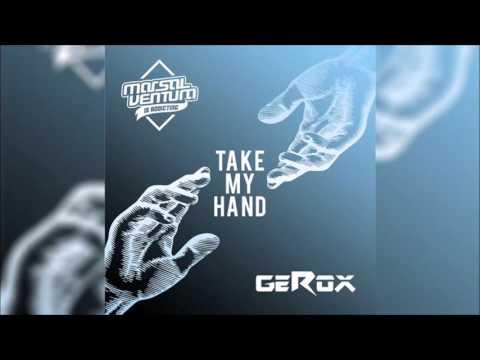 MARSAL VENTURA & GEROX - Take My Hand Original Radio Edit