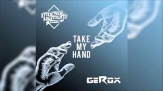 Baixar MARSAL VENTURA & GEROX - Take My Hand (Original Radio Edit) HQ
