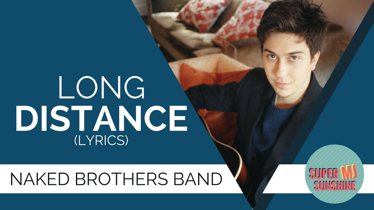 Long distance - The Naked Brothers Band [Español & Ingles