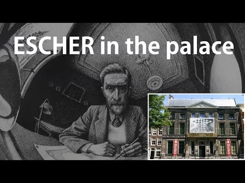 Escher in the Palace, exhibition in The Hague [HD]