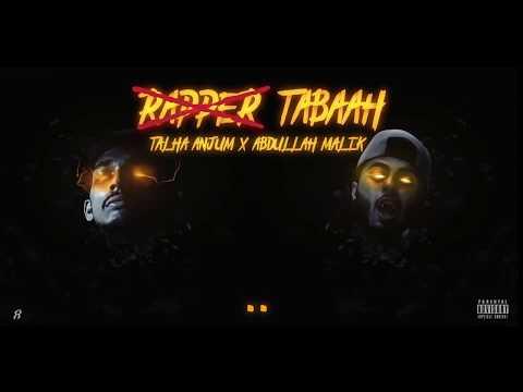 Rapper Tabaah - Abdullah Malik | Talha Anjum | Official Lyrics Video | Urdu Rap 2018