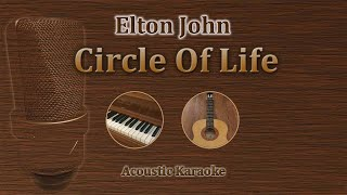 Circle Of Life Elton John, Carmen Twillie, Lebo M. Acoustic karaoke Disney Lion King.mp3