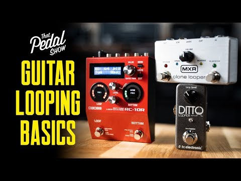 Get Started With Looper Pedals For Guitar [Basic Operation, Signal Chain] – That Pedal Show