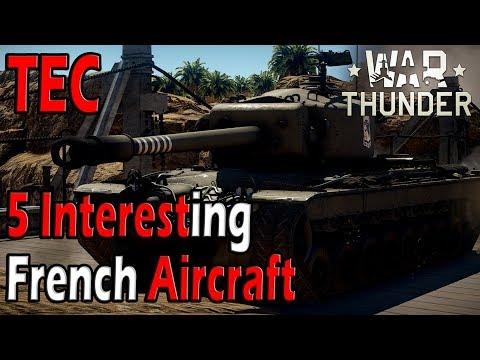 War Thunder - 5 Interesting French Aircraft