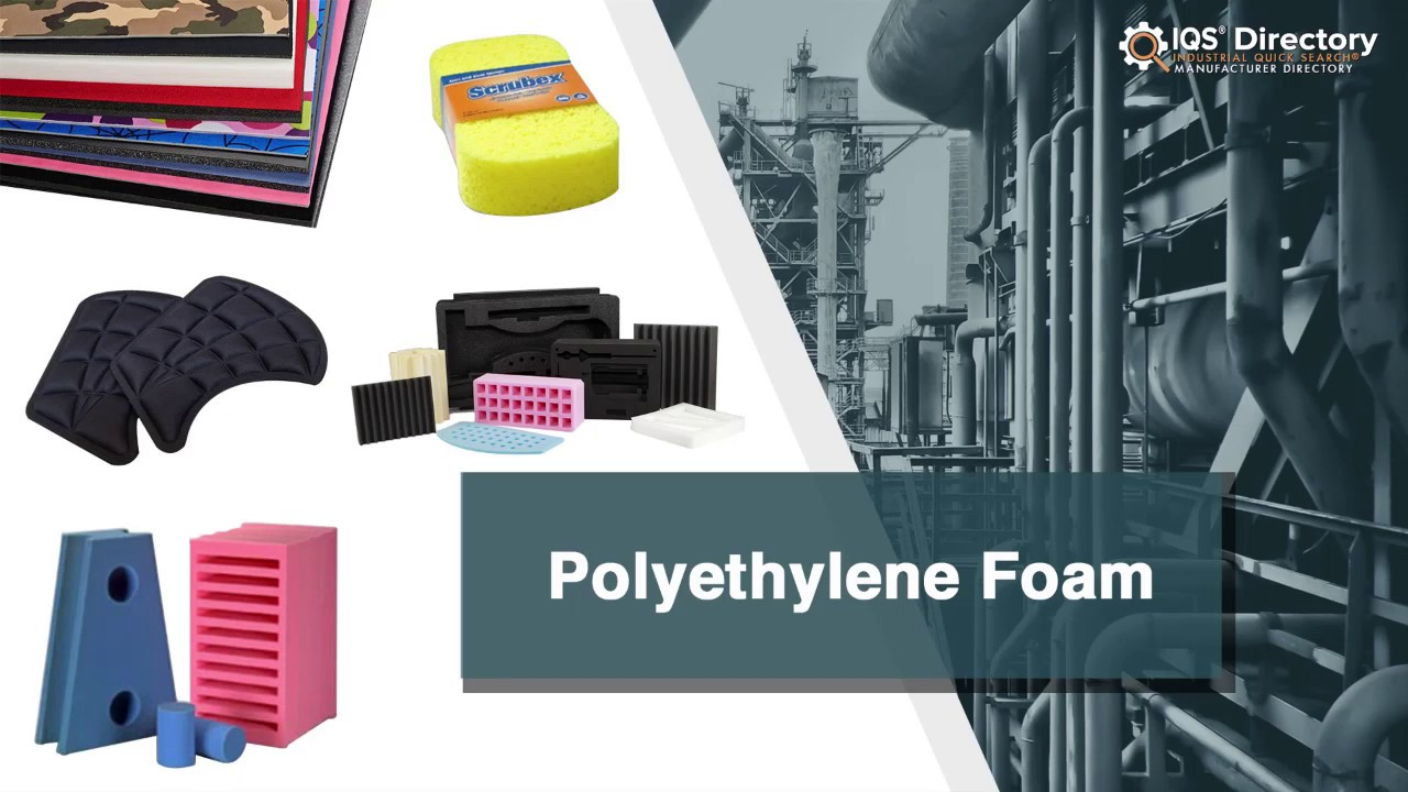 Polyethylene Foam Manufacturer | Polyethylene Foam Supplier