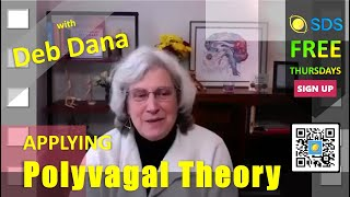 SDS Thursdays: Deb Dana on Polyvagal Theory