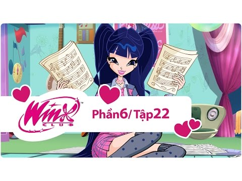 Winx Công chúa phép thuật - phần 6 tập 22 - [trọn bộ]