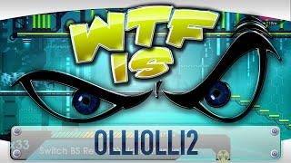 ► WTF Is... - OlliOlli2: Welcome to Olliwood ?