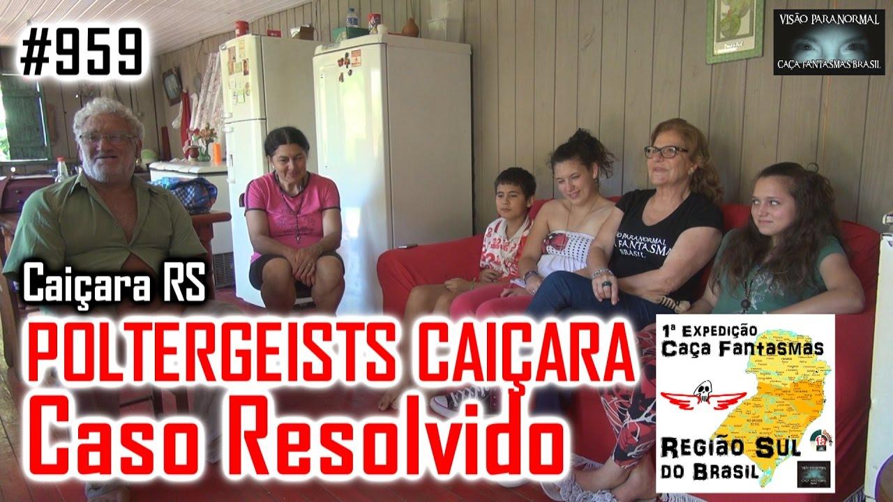 Poltergeists Caiçara Caso Resolvido Caça Fantasmas Brasil #959