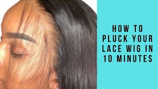 How To Pluck Your Lace Wig in 10 Minutes #Naturalhairline