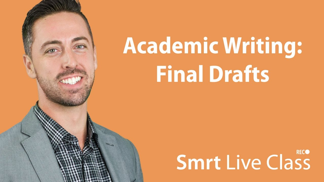 Academic Writing: Final Drafts - English for Academic Purposes with Josh #26