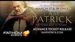 I AM PATRICK || The Patron Saint of Ireland