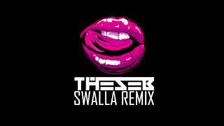 Jason Derulo - Swalla (feat. Nicki Minaj & Ty Dolla $ign) - THESEB REMIX