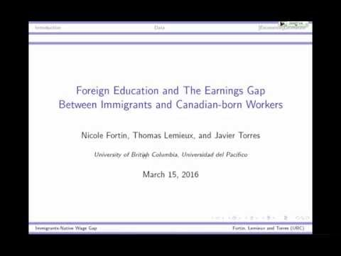 Thomas Lemieux, UBC: Foreign Education & the Earnings Gap