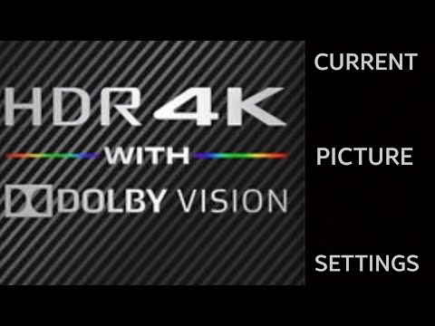 Updated DOLBY VISION Settings For MOVIES [Sony X930E]