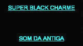 SUPER BLACK CHARME   Jonathan Butler-I miss your love tonight