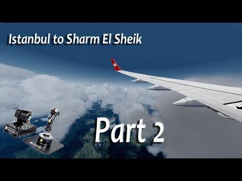 Istanbul to Sharm El Sheik,Prepar3D , PMDG 737,Part2