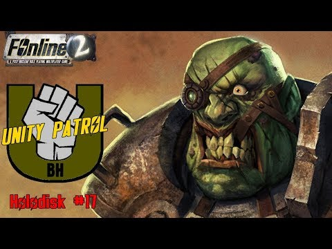 Unity Patrol / Holodisk #17 ☢️ FOnline 2 (Fallout Online)
