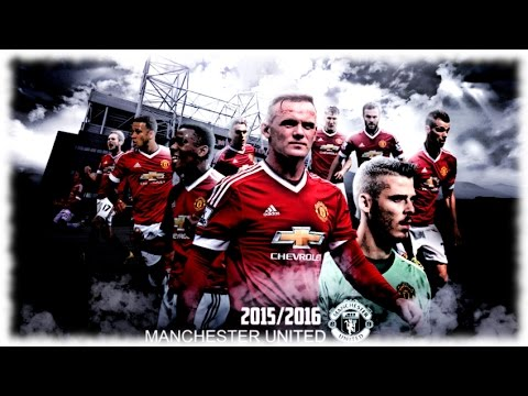 Manchester United F.C. ~ goals and highlights ~ 2015-16 season