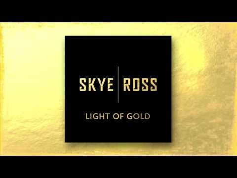 Skye | Ross - Light Of Gold (Official Audio)