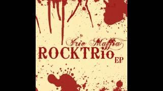 Irie Maffia Rocktrio - Fight For Your Right