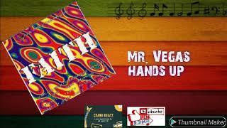 Mr. Vegas - Hands Up