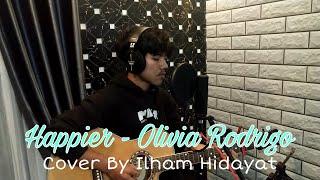 Download Olivia Rodrigo - happier Cover Ilham Hidayat