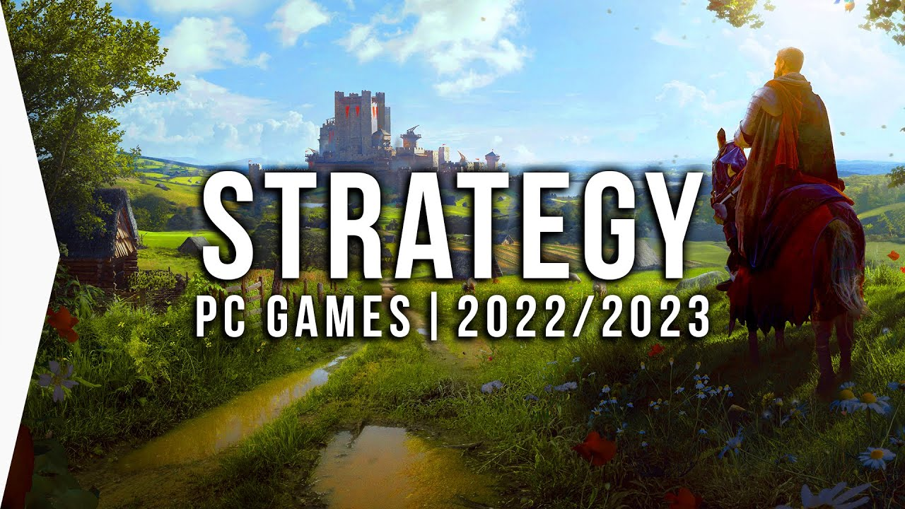 Download 30 New Upcoming PC STRATEGY Games in 2022 & 2023 ► Best RTS, 4X & Base-building Grand Strategies!