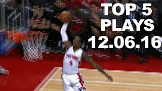 Repeat youtube video Top 5 NBA Plays: 12.06.16