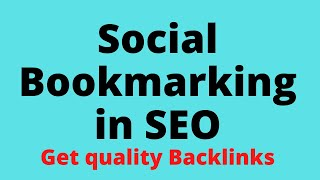 Complete guide to Social Bookmarking in SEO| Best Off Page technique to get Backlinks 2020