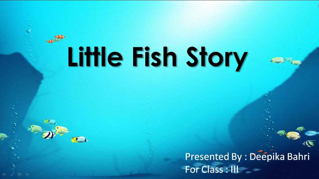 Little fish story cbse class 3 english lesson summary for Fish short story