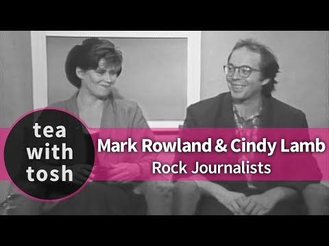 Mark Rowland Cindy Lamb Rock Journalists on Tea With Tosh