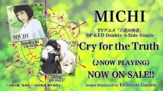 Download 【MICHI】「Cry for the Truth/Secret Sky」TVアニメ「六花の勇者」OP&ED主題歌