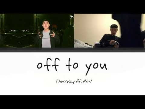 Thurxday - off to you (feat. pH-1) Lyrics