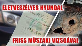 Mocskos titkok 1.: Életveszélyes Hyundai, friss műszaki vizsgával