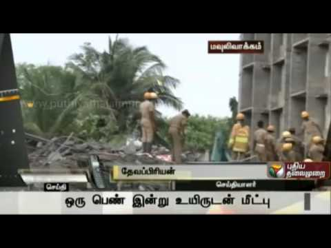 Chennai 11 Storey Building collapsed - 17 dead ; many trapped  (update 22)