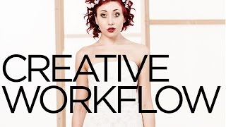 Creative Tutorial: Professional Creative Workflow