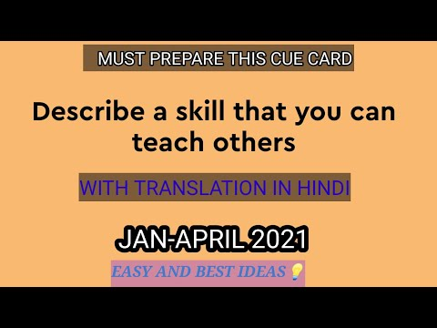 DESCRIBE A SKILL THAT YOU CAN TEACH OTHERS CUE CARD JAN-APRIL 2021 WITH EXPLANATION|IELTS WITH SURAJ