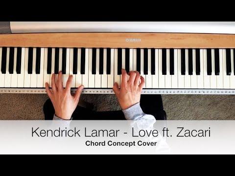 Kendrick Lamar - Love ft Zacari (Chord Concept Cover)
