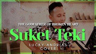 DIDI KEMPOT - SUKET TEKI Lucky Andrias Cover